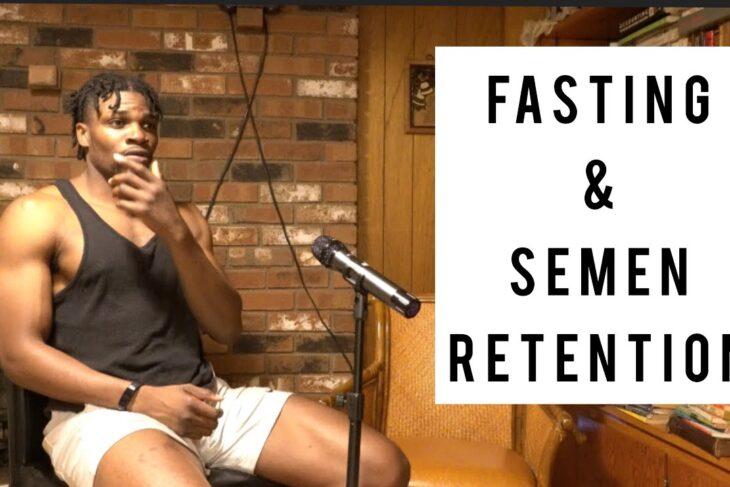 Semen retention and self control