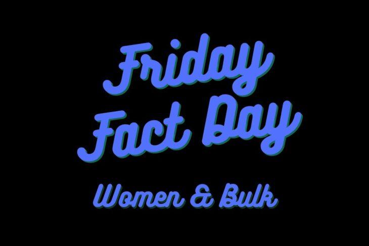 Women & Bulk the fitness facts