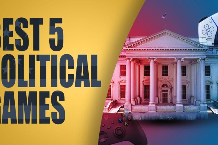 Review the best Political games